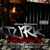 Still A Hot Boy de Turk