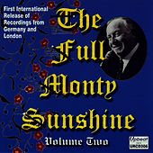 The Full Monty Sunshine Vol. 2 by Monty Sunshine