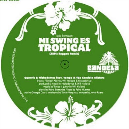 Mi Swing es Tropical (Remix) by Nickodemus