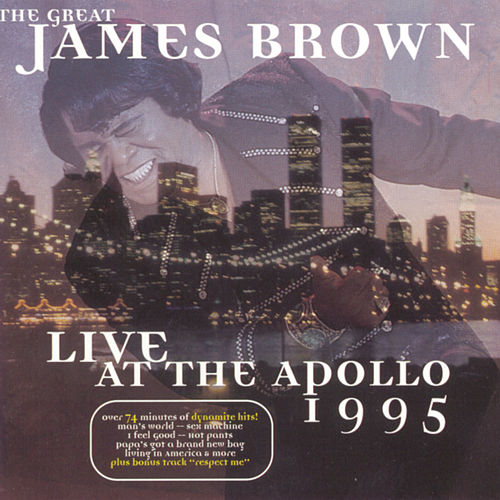 Live At The Apollo 1995 by James Brown