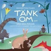 Tänk om... musiken från filmen by Nina Persson
