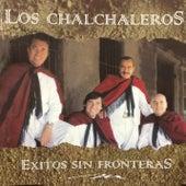 Éxitos Sin Fronteras by Los Chalchaleros