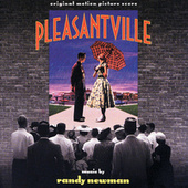 Pleasantville by Randy Newman