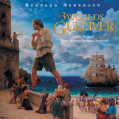 The 3 Worlds Of Gulliver by Bernard Herrmann