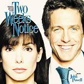 Two Weeks Notice by John Powell