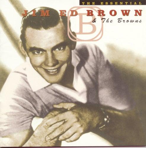 The Essential Jim Ed Brown by Jim Ed Brown