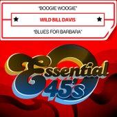 Boogie Woogie / Blues for Barbara (Digital 45) de Wild Bill Davis