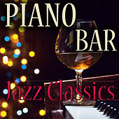 Piano Bar Classics : Vol 1 von Various Artists