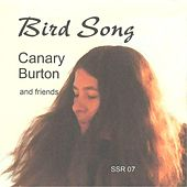 Bird Song: Canary Burton and Friends by Various Artists