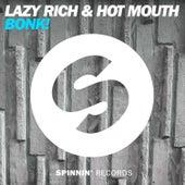 Bonk! by Lazy Rich