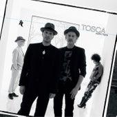Outta Here de Tosca