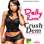 Crush Dem - Single by Delly Ranx