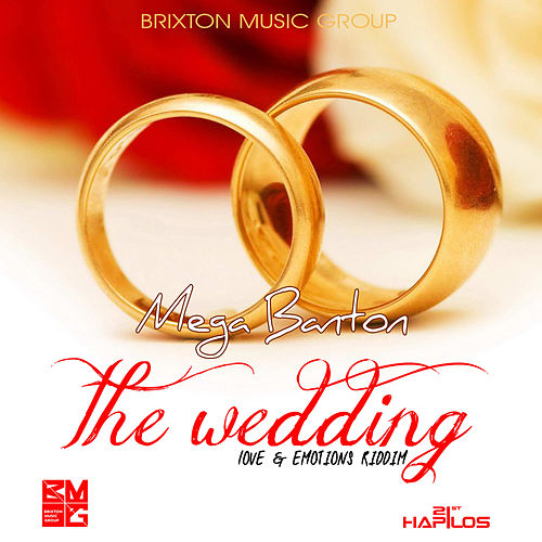 The Wedding - Single by Mega Banton