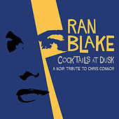 Cocktails At Dusk: A Noir Tribute To Chris Connor by Ran Blake