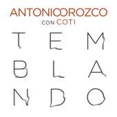 Temblando by Antonio Orozco