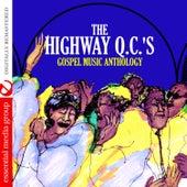 Gospel Music Anthology: The Highway Q.C.'s (Digitally Remastered) de The Highway Q.C.'s