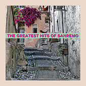 The Greatest Hits of Sanremo von Various Artists