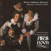 Musica Virreinal Mexicana by Ars Nova