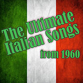The Ultimate Italian Songs from 1960 de Various Artists