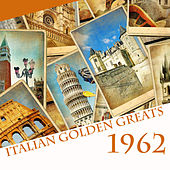 Italian Golden Greats 1962 von Various Artists