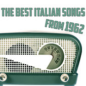 The Best Italian Songs from 1962 von Various Artists