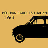 I più grandi successi Italiani 1963 de Various Artists