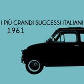 I più grandi successi Italiani 1961 von Various Artists