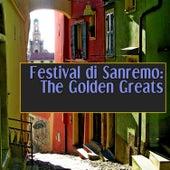 Festival di Sanremo: The Golden Greats von Various Artists