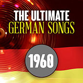The Ulitmate German Songs from 1960 de Various Artists