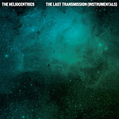 The Last Transmission (Instrumentals) by Heliocentrics