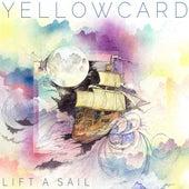 Lift a Sail von Yellowcard