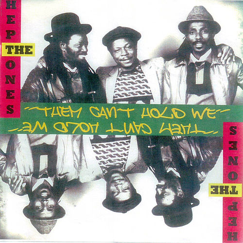 Them Can't Hold We by The Heptones