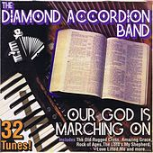 Our God Is Marching On by Diamond Accordion Band