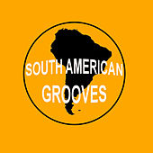 South American Grooves 10 Years Vol 4 von Various Artists