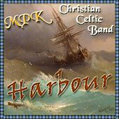 Harbour by MPK Christian Celtic Band