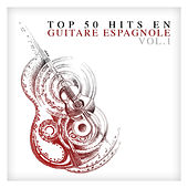 Top 50 hits en guitare espagnole Vol. 1 von Various Artists