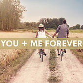 You and Me Forever by Various Artists