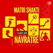 Navratre - Matri Shakti by Various Artists