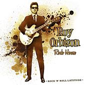 Rock House von Roy Orbison