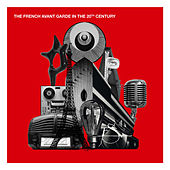 The French Avant-Garde in the 20th Century by Various Artists