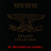 The Dynasty Collection 2 - Gospel de Wayne Newton