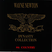 The Dynasty Collection 4 - Country de Wayne Newton