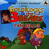 Froggy's Country Storybook Present: Golilocks and The Three Bears de Pam Tillis