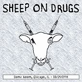 Dome Room Chicago, Il 11-24-1996 by Sheep on Drugs