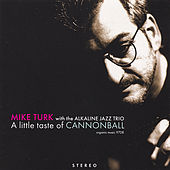 A Little Taste of Cannonball by Mike Turk