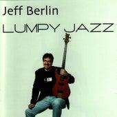 Lumpy Jazz by Jeff Berlin