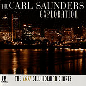 The Lost Bill Holman Charts by Carl Saunders