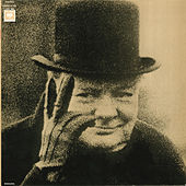 Winston Churchill:  Authorized Recordings of His Actual Speeches by Winston Churchill