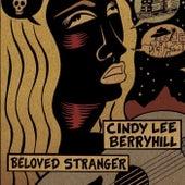 Beloved Stranger by Cindy Lee Berryhill