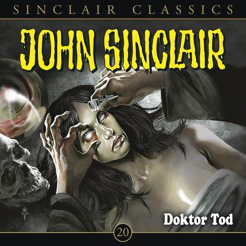 Classics, Folge 20: Doktor Tod von John Sinclair